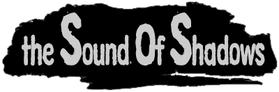 The Sound of Shadows Header Image